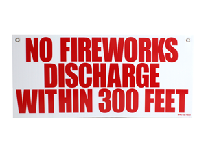 3980 - SIGN - NO FIREWORKS DISCHARGE